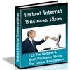 Thumbnail Instant Internet Business Ideas