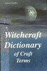 Thumbnail Witchcraft Dictionary of Craft Terms