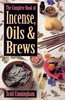 Thumbnail The Complete Book of Incense, Oils & Brews