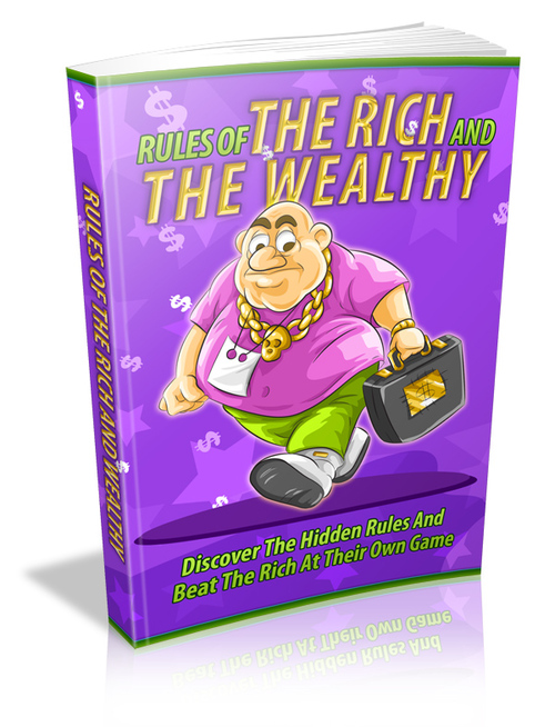 Product picture Rules Of The Rich And Wealthy