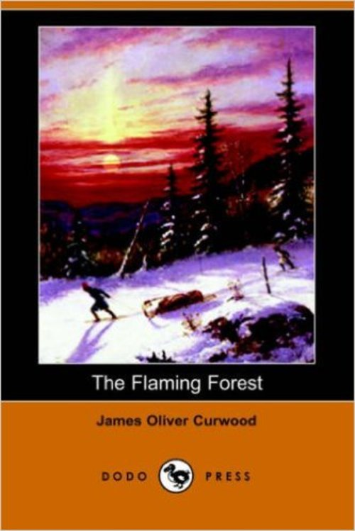 Product picture The Flaming Forest by James Oliver Curwood